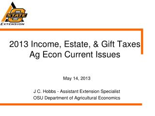 2013 Income, Estate, & Gift  Taxes Ag Econ Current Issues