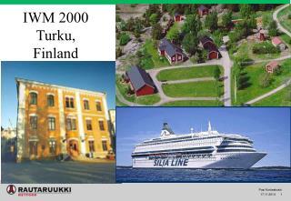 IWM 2000 Turku, Finland