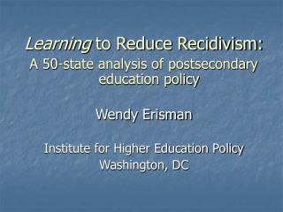 Learning  to Reduce Recidivism: A 50-state analysis of postsecondary education policy