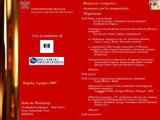 Sede del Workshop Confindustria Ragusa  - Sala Frasca Zona Industriale I fase  RAGUSA