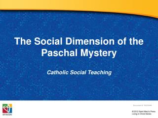 The Social Dimension of the Paschal Mystery