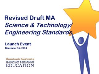 Revised Draft MA Science & Technology/ Engineering Standards