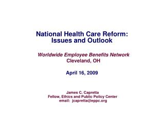 National Health Care Reform: Issues and Outlook