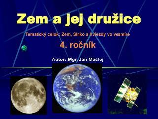 Zem a jej družice