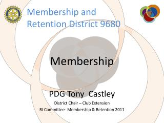 Membership and Retention District 9680