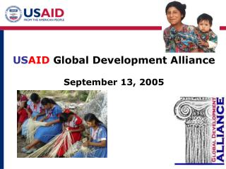 US AID  Global Development Alliance  September 13, 2005