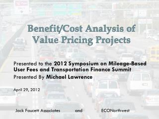 Benefit/Cost Analysis of Value Pricing Projects