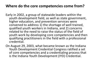 Where do the core competencies come from?
