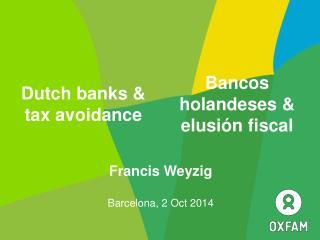 Francis Weyzig Barcelona, 2  Oct  2014