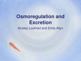 Osmoregulation and Excretion