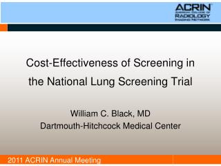 Cost-Effectiveness of Screening in the National  Lung Screening Trial