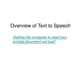 Overview of Text to Speech