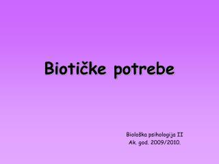 Biotičke potrebe