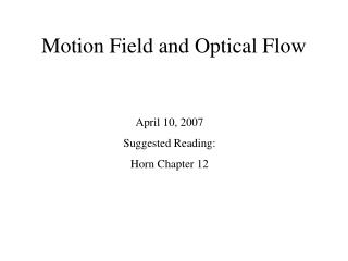 Motion Field and Optical Flow