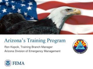 Arizona�s Training Program