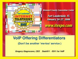 VoIP Offering Differentiators (Don't be another 'me-too' service )