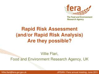 Rapid Risk Assessment and