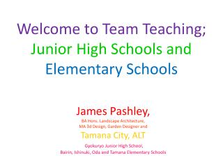 Welcome to Team Teaching; Junior High Schools and Elementary Schools