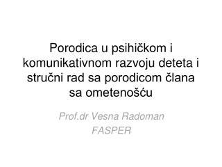 Prof.dr Vesna Radoman FASPER