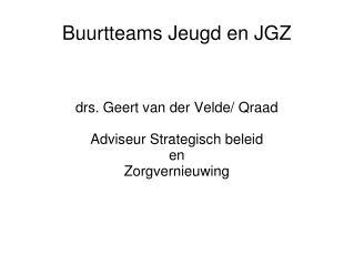 Buurtteams Jeugd en JGZ