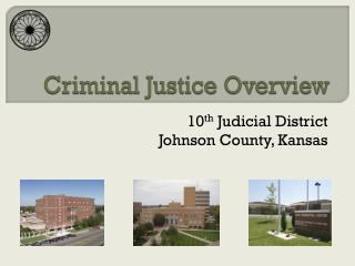 Criminal Justice Overview