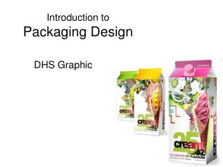 Introduction to  Packaging Design