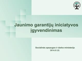 Jaunimo garantijų iniciatyvos įgyvendinimas