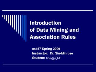 Introduction  of Data Mining and Association Rules