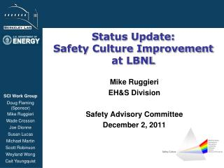 Status Update: Safety Culture Improvement  at LBNL