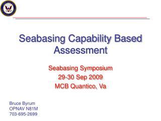 Seabasing Capability Based Assessment