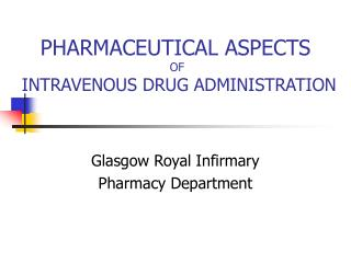Glasgow Royal Infirmary Pharmacy Department