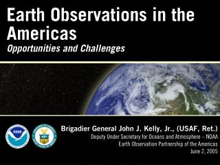 Earth Observations in the Americas Opportunities and Challenges