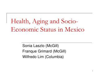Health, Aging and Socio-Economic Status in Mexico