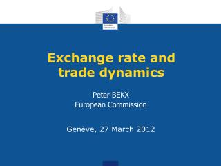Exchange rate and trade dynamics