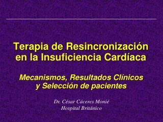 Dr. César Cáceres Monié Hospital Británico