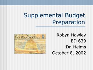 Supplemental Budget Preparation