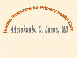 Human Resources for Primary health Care
