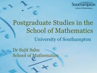 Postgraduate Studies in the School of Mathematics