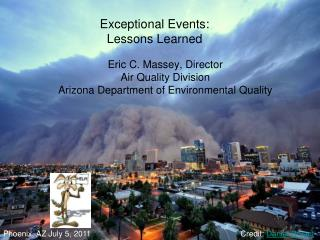 Exceptional Events: Lessons Learned