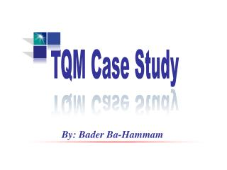 TQM Case Study