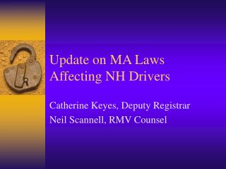 Update on MA Laws Affecting NH Drivers