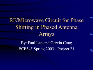 By: Paul Lee and Garvin Cung ECE345 Spring 2003 - Project 21