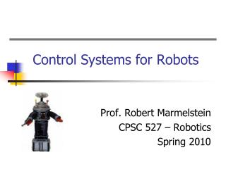 Control Systems for Robots