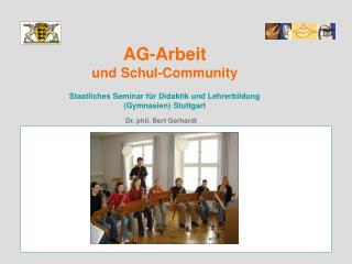 AG-Arbeit  und Schul-Community   Staatliches Seminar f r Didaktik und Lehrerbildung  Gymnasien Stuttgart