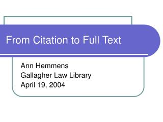 From Citation to Full Text