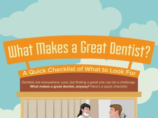 What Makes a Great Dentist?