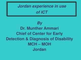 Jordan experience in use  of ICT