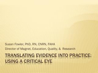 Translating Evidence into practice: using a critical eye