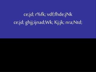 ce;jd; r%fk; vdf;fhde;jNk ce;jd; ghjj;ijnad;Wk; Kj;jk; nra;Ntd;