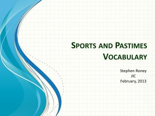 Sports and Pastimes Vocabulary